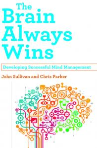 John Sullivan and Chris Parker - The Brain Always Wins