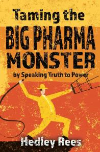 Hedley Rees - Taming the Big Pharma Monster