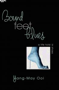 Yang-May Ooi - Bound Feet Blues
