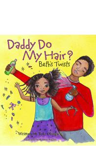 Tola Okogwu - Daddy Do My Hair!