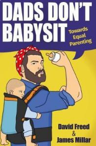 David Freed - Dads Don't Babysit
