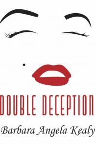 Barbara Angela Kealy - Double Deception