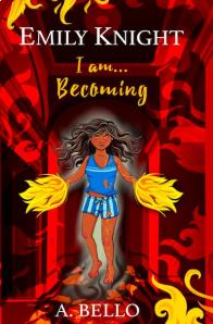 Abiola Bello - Emily Knight I Am... Becoming