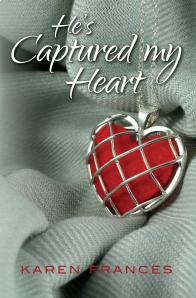 Karen Frances - He's Captured My Heart