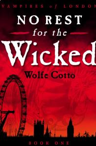 Wolfe Cotto - No Rest For The Wicked