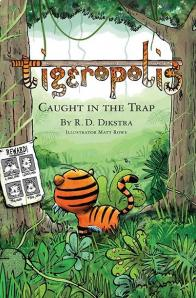 Richard Dikstra - Tigeropolis Caught in the Trap