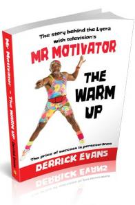 Derrick Evans - Mr Motivator - The Warm Up