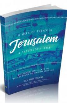 A Week of Prayer in Jerusalem